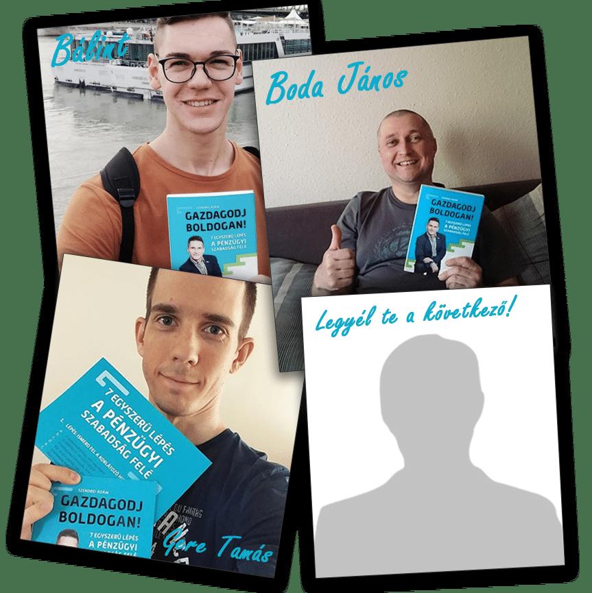 Gazdagodj Boldogan: 7 egyszerű lépés a pénzügyi szabadság felé - Könyv - Szendrei Ádám