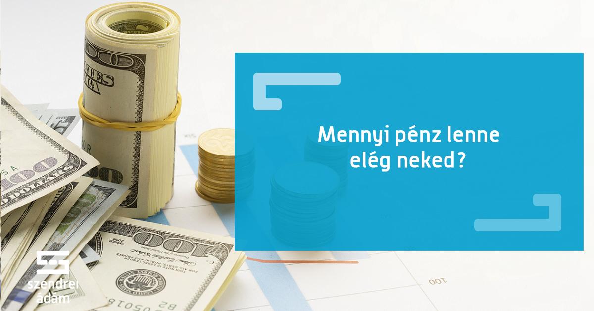 kevesebbet dolgozni és rengeteg pénzt keresni